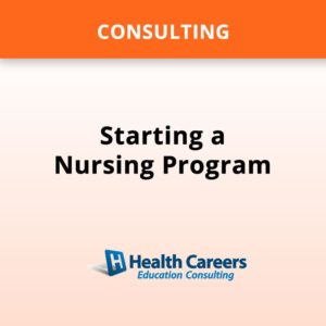 Consulting - Starting a Nursing Program