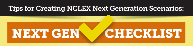 NCLEX Next Generation Scenario Checklist